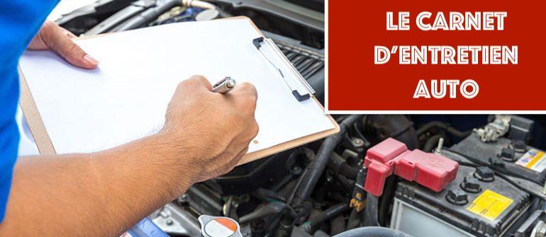 Guide : pour tout savoir sur le carnet d'entretien auto